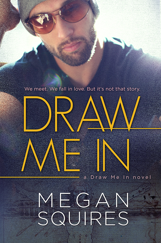 Draw Me In_MeganSquires_ebooksm